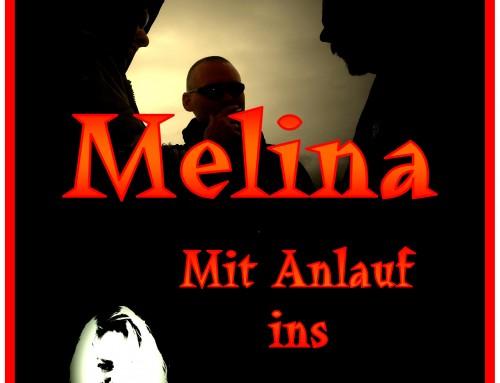 Melina – Mit Anlauf ins Chaos